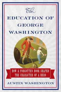 Education-of-George-Washington-Book-Cover-Austin-Washington-cropped-600-width-web-medium